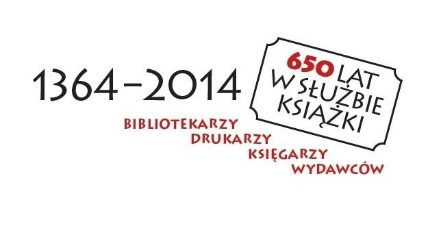 JUBILEUSZOWY ROK 2014 ROKIEM CZYTELNIKA pod Patronatem Honorowym Prezydenta Rzeczypospolitej Polskiej Bronisława Komorowskiego