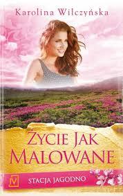 Życie jak malowane Karolina Wilczyńska Do Jagodna zawitała wiosna, a wraz z nią pojawiły się nowe plany, wyzwania i nowi goście. Eliza maluje przepiękne anioły na porcelanie, lecz skrywa w […]