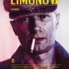 """Emmanuel Carrere:Limonow Z poezji do polityki, z komunistycznej Moskwy na Manhattan, z Paryża do więziennej celi, z jednej miłości w drugą, czyli awanturnicze życie Edouarda Limonowa. """"Limonow był rzezimieszkiem na […]"""
