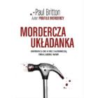 Mordercza układanka Paul Britton Autor bestsellerowego Profilu mordercy zabiera nas tam, gdzie oko w oko konfrontuje się z najciemniejszą stroną ludzkiej natury – do gabinetu psychologa sądowego. Jak zareagować, gdy […]