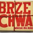 """LIPIEC """"Jan Brzechwa – poeta dziecięcej radości""""w 40 rocznicę śmierci poety – oglądać można w Bibliotece Głównej przy ul. Sokola 38 SIERPIEŃ """"Galeria Młodych""""– prace plastyków ze Skarżyska – oglądać […]"""