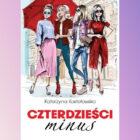 Pełna ciepła i humoru opowieść o czterech przyjaciółkach mieszkających we Wrocławiu. Przyjaźń, miłość, zdrada, romans, macierzyństwo, praca, kariera, rozczarowania, nadzieja… To wszystko znajdziesz w tej książce! Źródło zdjęcia i opisu: […]