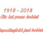 Sejm RP ustanowił rok 2018 Rokiem Praw Kobiet Uchwałą Sejmu w związku z jubileuszową 100. rocznicą przyznania Polkom praw wyborczych. 28 listopada 1918 r. Józef Piłsudski podpisał dekret o ordynacji […]